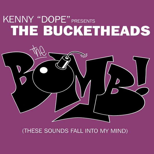 The Bucketheads ‎- The Bomb! (These sounds fall into my mind)