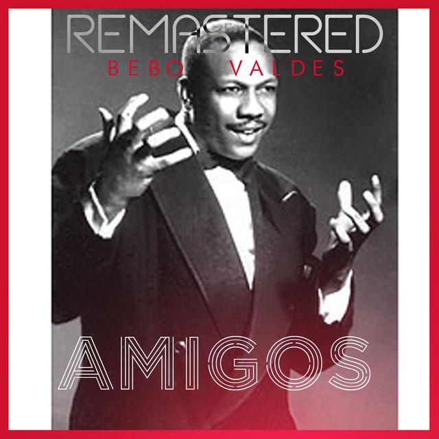 Amigos (Remastered)