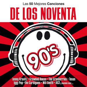 Las 50 Mejores Canciones De Los 90