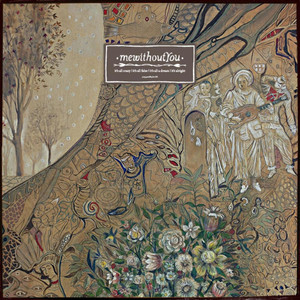 It's All Crazy! It's All False! It's All A Dream! It's Alright - Mewithoutyou
