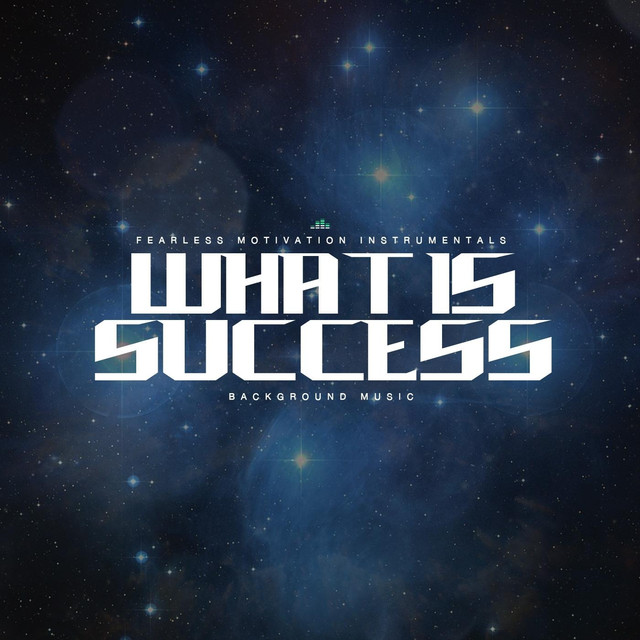 What Is Success (Background Music), a song by Fearless