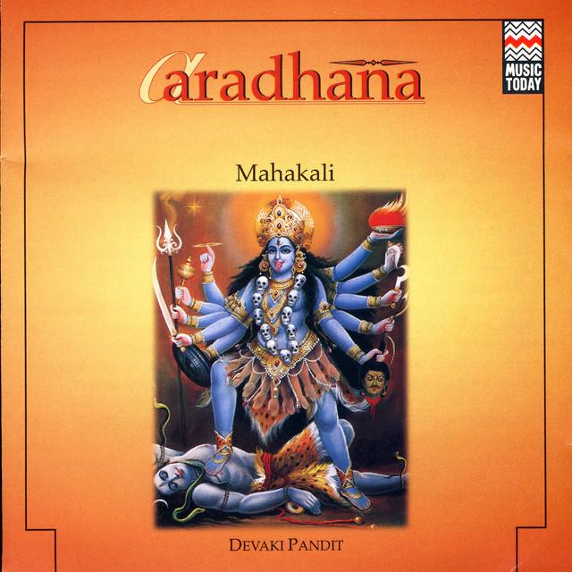 Mahakali by Devaki Pandit on Spotify