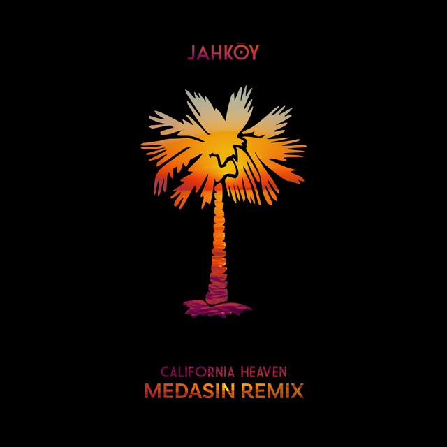 California Heaven (Medasin Remix)