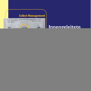 Innengeleitete Selbstmotivation - Selbst-Management Audiobook