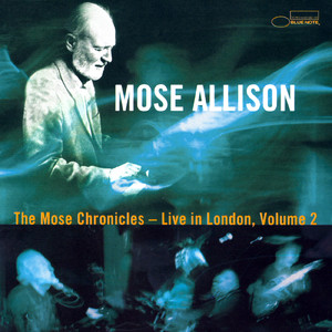The Mose Chronicles: Live In London album