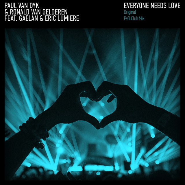 Album cover for Everyone Needs Love by Paul van Dyk, Ronald Van Gelderen