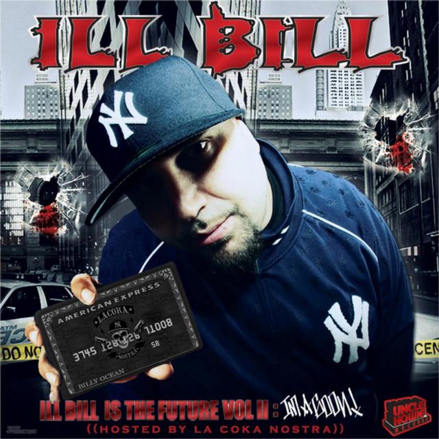 Ill Bill Is The Future Vol. 2