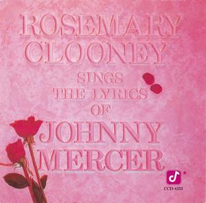 Rosemary Clooney Sings the Lyrics of Johnny Mercer album