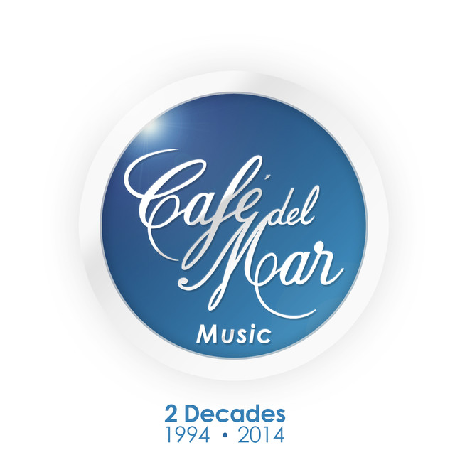 Bliss - Café del Mar Music - 2 Decades (1994 - 2014)