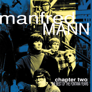 Chapter Two: The Best Of The Fontana Years - Manfred Mann