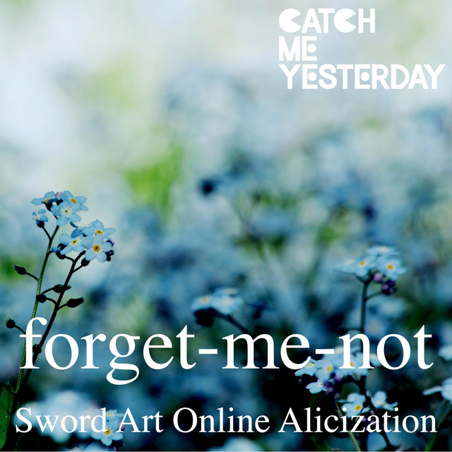 Forget Me Not(sword Art Online Alicization)のサムネイル
