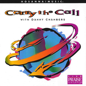 Carry the Call - Danny Chambers