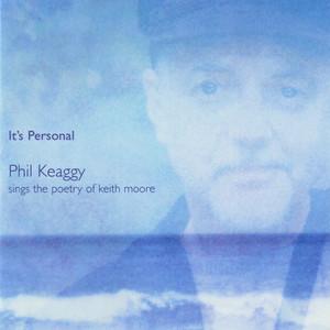 It's Personal: Phil Keaggy Sings The Poetry Of Keith Moore album