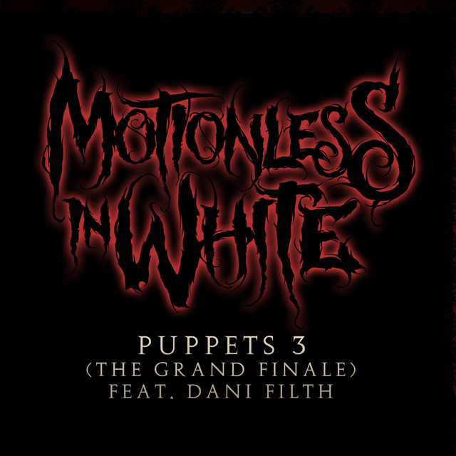 Motionless in White, Dani, Motionless In White feat. Dani Filth Puppets 3 (The Grand Finale) album cover