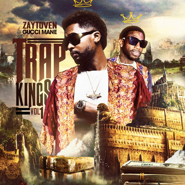 Zaytoven & Gucci Mane: Trap Kings Vol. 1