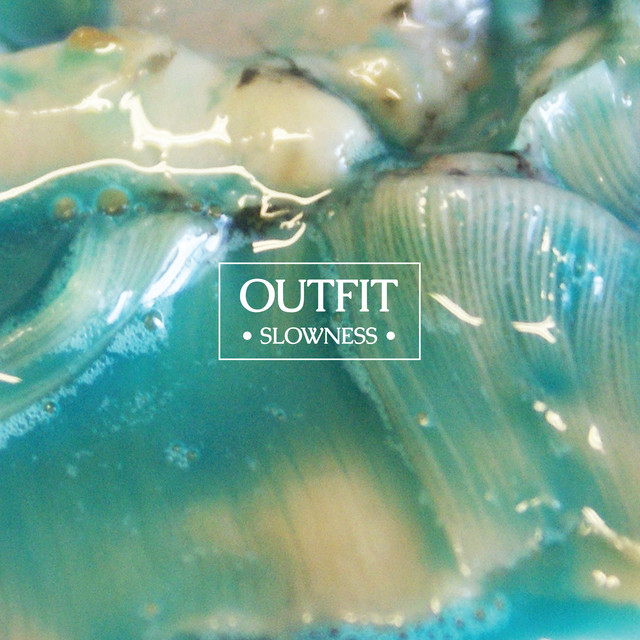 Album cover for Slowness by Outfit