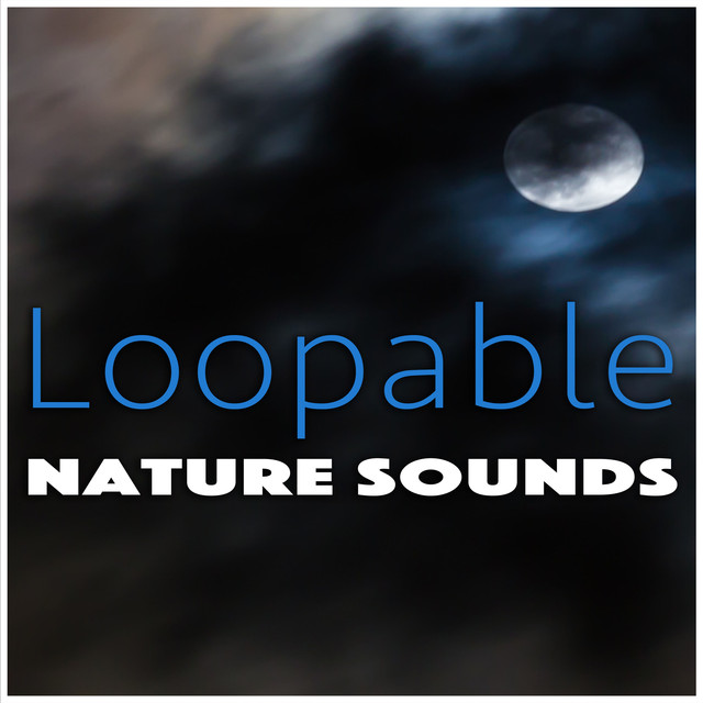 Loopable Nature Sounds Albumcover