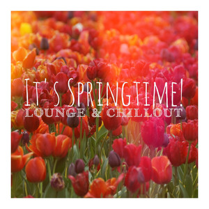 It's Springtime! (Lounge & Chillout) Albumcover