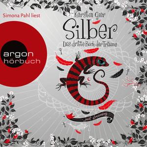 Silber - Das dritte Buch der Träume (Ungekürzte Lesung) Audiobook