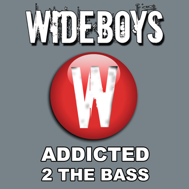 Addicted 2 the Bass