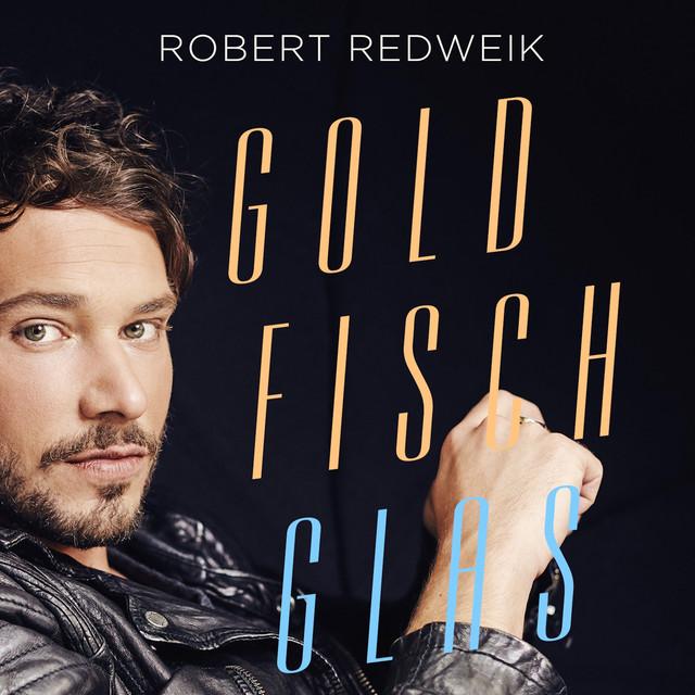 Goldfischglas A Song By Robert Redweik On Spotify