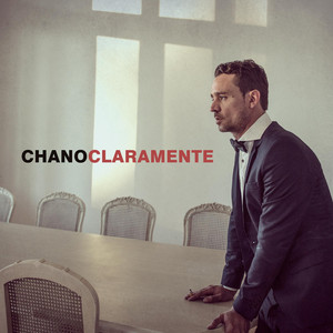 Claramente - Chano!