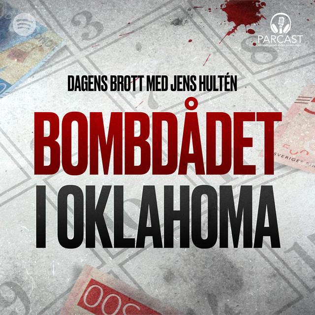Jens Hultén: Bombdådet i Oklahoma