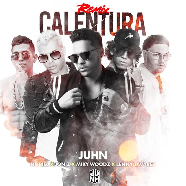 Calentura (Remix) [feat. Jonz, Lenny Tavarez & Miky Woodz]