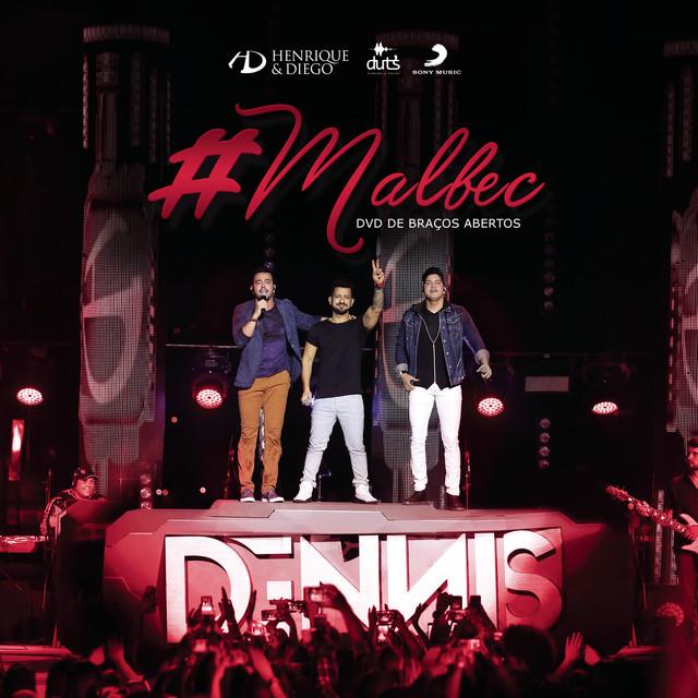 Malbec (Part. Dennis Dj) [Ao Vivo]