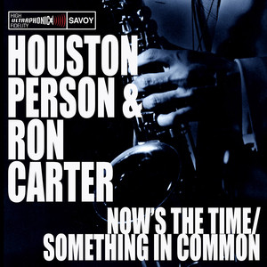 Houston Person, Ron Carter Once In A While cover