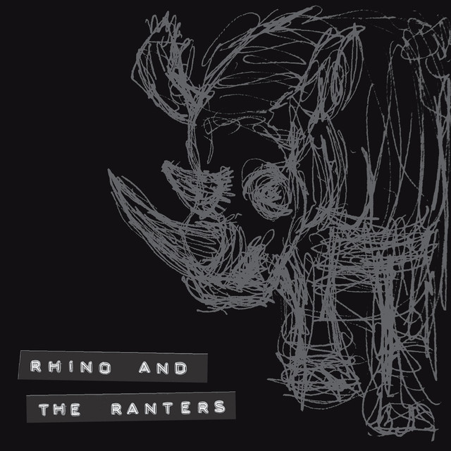 Rhino and the Ranters