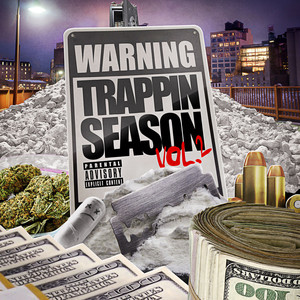Warning: Trappin Season Vol 2