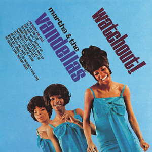 Watchout! - Martha Reeves