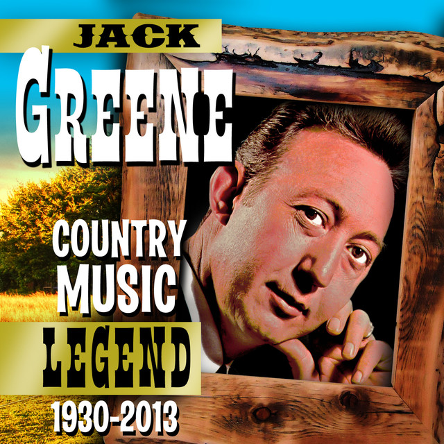 Jack greene there goes my everything