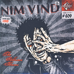 The Stillness Illness - Nim Vind