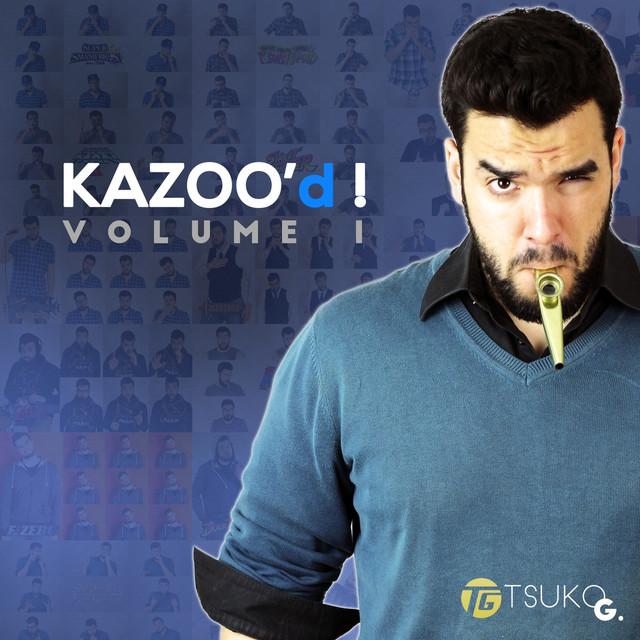 Kazoo'd! - Vol. 1