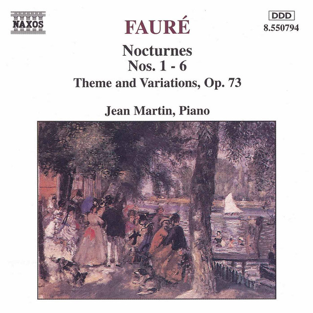 Faure: Nocturnes Nos. 1-6 / Theme and Variations, Op. 73