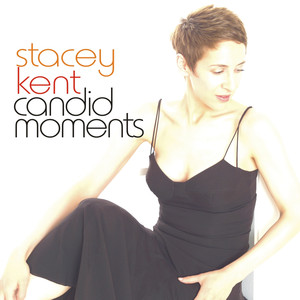Candid Moments - Stacey Kent