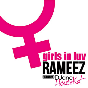 DJane HouseKat  Rameez Girls in luv cover
