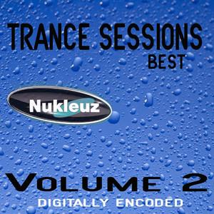 Nukleuz: Best Of Trance Sessions Vol 2 album