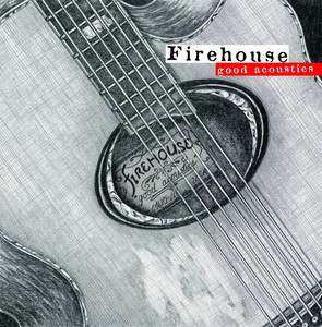 Good Acoustics - Firehouse