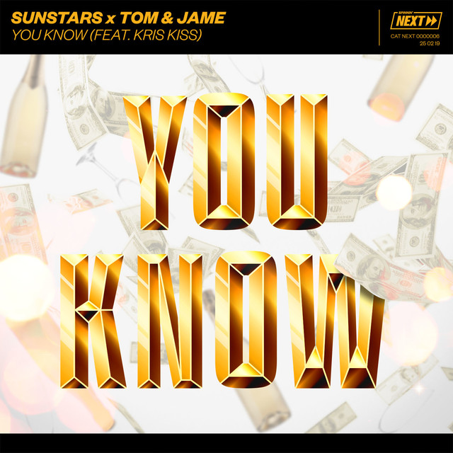 Sunstars & Tom & Jame & Kris Kiss - You Know (feat. Kris Kiss)