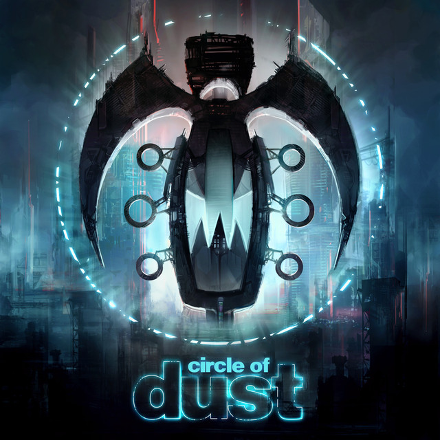Circle of Dust (Remastered)