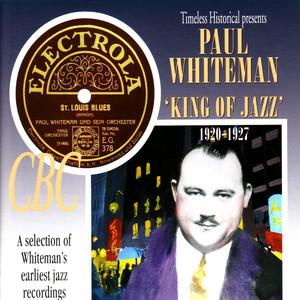 Paul Whiteman - King of Jazz 1920-1927 album