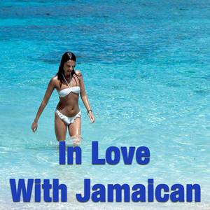 In Love With Jamaican album