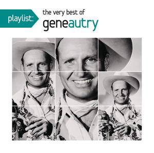Playlist: The Very Best Of Gene Autry album