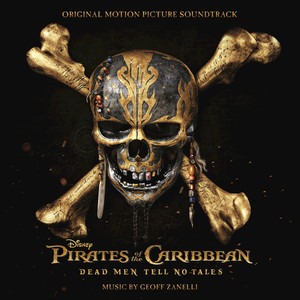 Pirates of the Caribbean: Dead Men Tell No Tales (Original Motion Picture Soundtrack) Albümü
