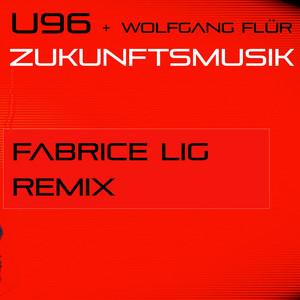 Zukunftsmusik (Fabrice Lig Remix) Albümü