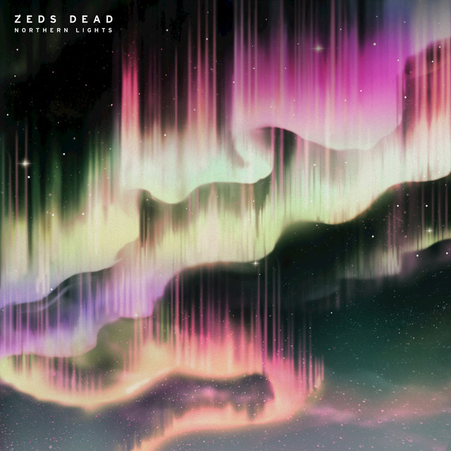 Album cover for Northern Lights by Zeds Dead
