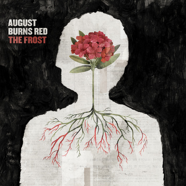 Phantom Sessions Ep August Burns Red: The Frost, A Song By August Burns Red On Spotify